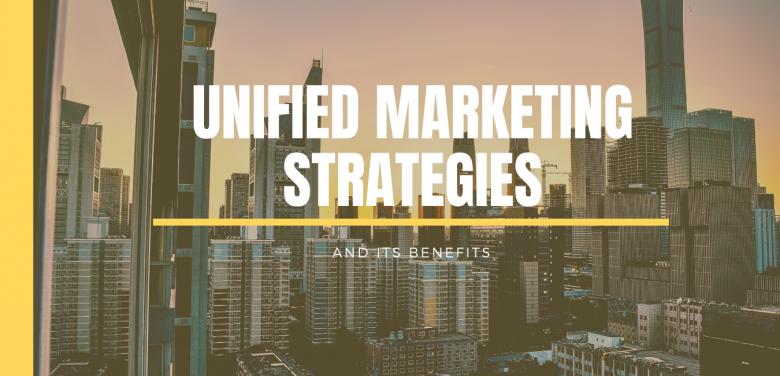 Unified Marketing Strategies
