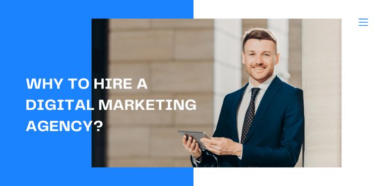 Why to Hire a Digital Marketing Agency Blog